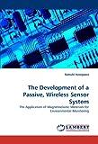 The Development of a Passive, Wireless Sensor System, Natsuki Hasegawa, 3838368746