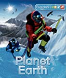 Explorers: Planet Earth, Dan Gilpin and Peter Bull, 0753471698