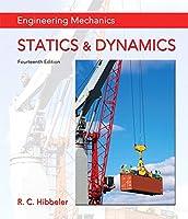 Engineering Mechanics: Statics & Dynamics, 14th Edition