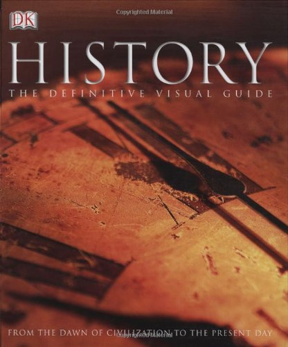 Download History: The Definitive Visual Guide (From The Dawn of Civilization To The Present Day) pdf epub