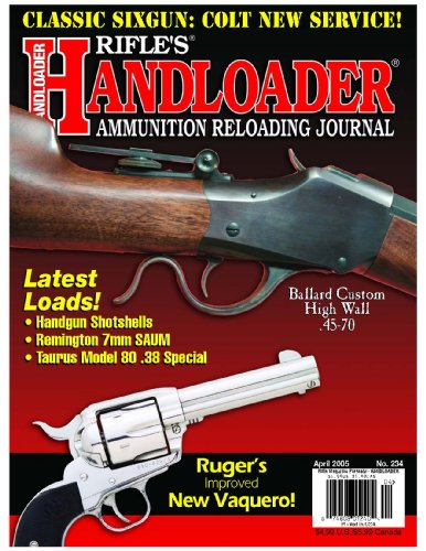 Handloader Magazine - April 2005 - Issue Number 234 ()