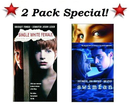 2 Pack Special! Single White Female (Bridget Fonda & Jennifer Jason Leigh) and Swimfan (Jesse Bradford, Erika Christensen & Shiri Appleby)