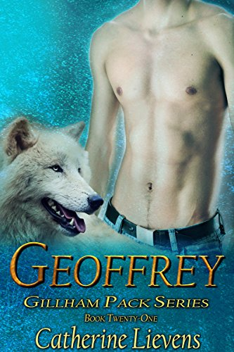 Geoffrey (Gillham Pack Book 21) (English Edition)