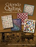 Colorado Quilting, Mary Ann Schmidt, 0764345966