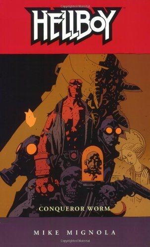 By Mike Mignola - Hellboy Volume 5: Conquerer Worm - NEW EDITION!: Conquerer Worm v. 5 (Hellboy (Dark Horse Paperback)) (2nd Ed) (1.4.2004) pdf