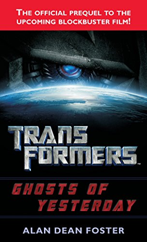 Transformers: Ghosts of Yesterday: A Novel (Transformers (Ballantine Books))