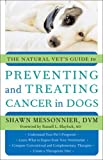 The Natural Vet's Guide to Preventing and