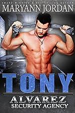 Tony: Alvarez Security Series