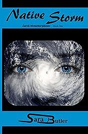 Native Storm (Earth MetaMorphosis Book 1)