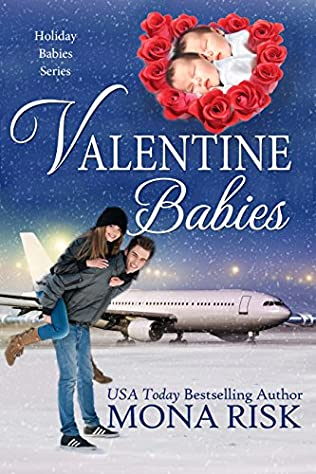 Valentine Babies Holiday Babies Book 2 By Mona Risk