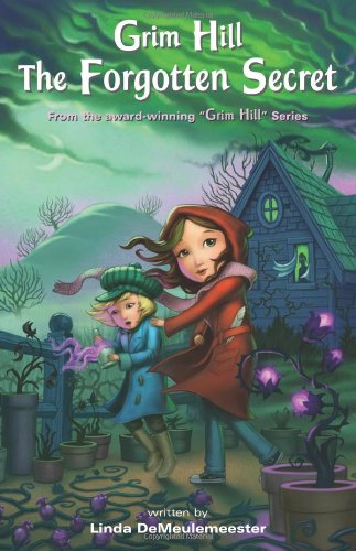 Read Online The Forgotten Secret (Grim Hill, No. 3) pdf