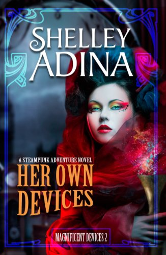 Her Own Devices: A steampunk adventure novel (Magnificent Devices Book 2)]()