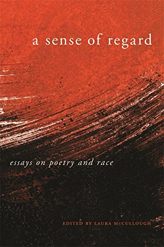 Books : A Sense of Regard: Essays on Poetry and Race