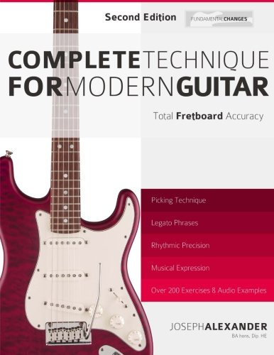 (Complete Technique for Modern Guitar: Second Edition )