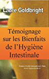 Temoignage sur les bienfaits de l'hygiene intestinale