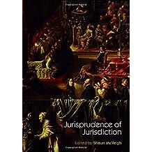 Jurisprudence of Jurisdiction