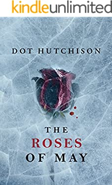 The Roses of May (The Collector Series Book 2)