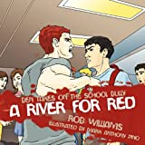 A River for Red, Rob Williams, 1452097984