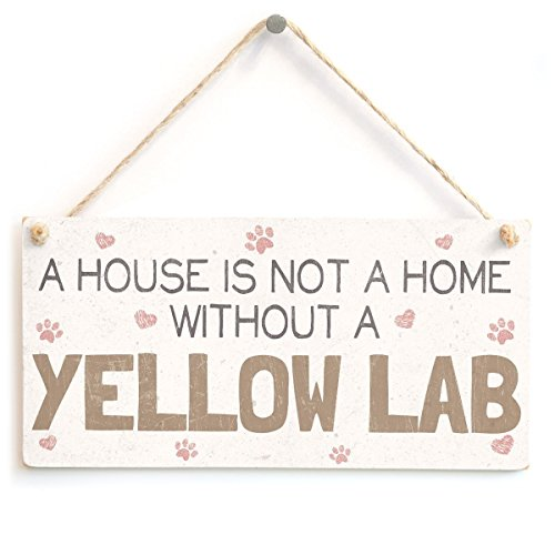Meijiafei A House is Not A Home Without A Yellow Lab - Beautiful Dog PVC Sign/Plaque 10