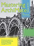 Mastering ArchiMate Edition III: A serious