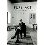 Pure Act: The Uncommon Life of Robert Lax (Catholic Practice in North America (FUP))