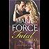 Fatal Threat: A Novel of Romantic Suspense