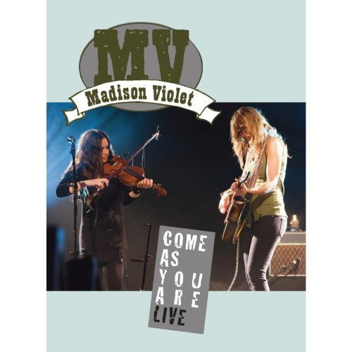 DVD : Madison Violet - Come As You Are Live (DVD)