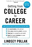 Getting from College to Career, Lindsey Pollak, 0062069276