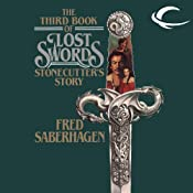 Stonecutter's Story: The Third Book of Lost Swords | Fred Saberhagen