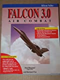 Falcon 3.0 Air Combat, Pete B. Bonanni and Bernard H. Yee, 0078817013
