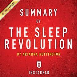 Summary of The Sleep Revolution: by Arianna Huffington | Includes Analysis