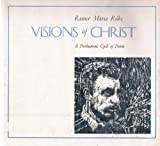 Visions of Christ, Rainer Maria Rilke, 0870810219