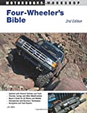 Four-Wheeler's Bible: 2nd Edition (Motorbooks Workshop)