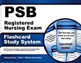 img - for PSB Registered Nursing Exam Flashcard Study System: PSB Test Practice Questions & Review for the Psychological Services Bureau, Inc (PSB) Registered Nursing Exam (Cards) book / textbook / text book