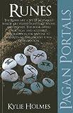 Pagan Portals - Runes, Kylie Holmes, 1846945313