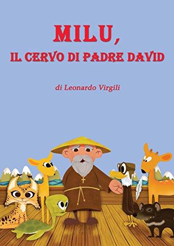 Milu, il cervo di Padre David: Storia illustrata sulla biodiversità (Italian Edition)