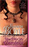 Boyle's How I Met My Countess (How I Met My Countess by Elizabeth Boyle (Mass Market Paperback - Dec 29, 2009)) by  Unknown in stock, buy online here