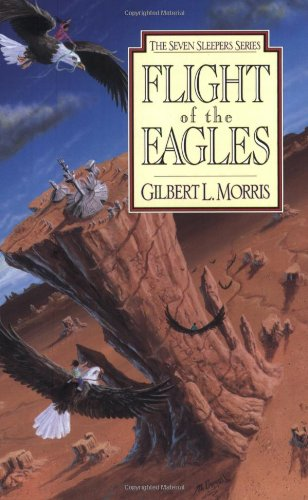 Flight of the Eagles (Seven Sleepers Series #1)