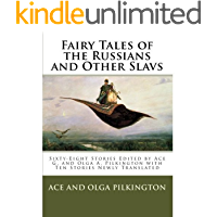 Fairy Tales of the Russians and Other Slavs