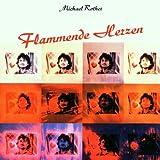 Flammende Herzen by Michael Rother (1999-09-27)