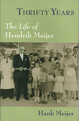 thrifty-years-the-life-of-hendrik-meijer