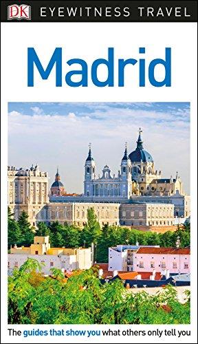 DK Eyewitness Travel Guide Madrid (Book China Eyewitness)