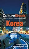 Front cover for the book Culture Shock! Korea by Sonja Vegdahl Hur