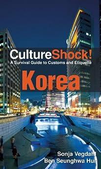 CultureShock! Korea (Culture Shock! Korea) by [Vegdahl, Sonja, Hur, Ben]