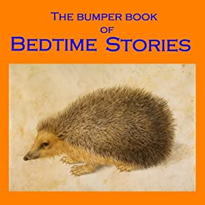 The Bumper Book of Bedtime Stories Audiobook