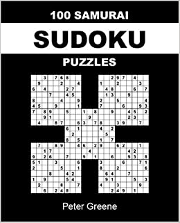image relating to Printable Samuri Sudoku identified as 100 Samurai Sudoku Puzzles: Peter Greene: 9780955141331