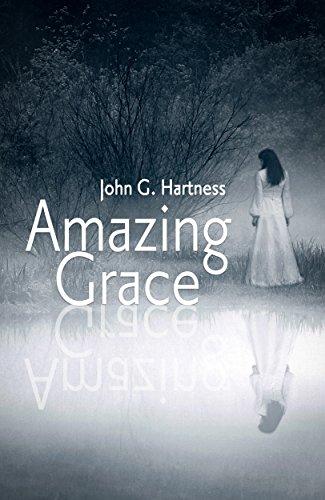 Amazing Grace - A Southern Paranormal Mystery by [Hartness, John G.]
