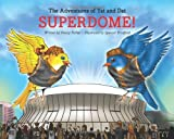 The Adventures of Yat and Dat: SUPERDOME!