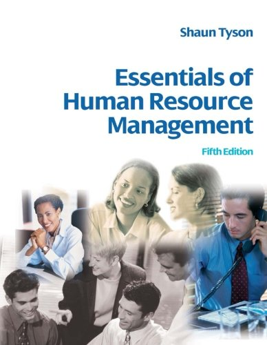 Essentials of Human Resource Management, Fifth Edition