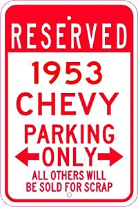 1953 53 CHEVY TRUCK Parking Sign - 10 x 14 Inches